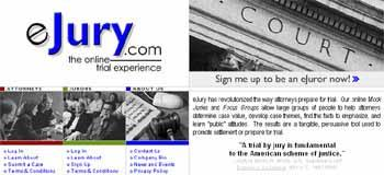"""Joining a Virtual Jury  Summon your inner Judge Judy, pals: It's time to head to court. Virtual court, that is.  Confused? Here's the scoop: A growing number of sites are now offering cash if you'll help lawyers simulate a trial. And you can even do it in your pajamas.  """"Attorneys for years have thought they're kind of psychologists when it comes to picking juries,"""" explains Chris Bagby, founder of eJury.com. """"The more demographic background we can get them about each juror, the better off they are.""""  eJury and other similar sites assemble region-specific pools of people to review cases, ranging from a couple of pages to more than a dozen, and then give their opinions on a handful of questions. This gives lawyers insight into how different members of a real jury might respond to arguments when the case actually goes to court.  """"It helps them prepare for trial and hopefully present a better case to the jury,"""" says Bagby, himself an attorney with 18 years of practice under his belt.  eJury varies its pay based on how involved each case is. An average case can earn you around $5 to $10."""