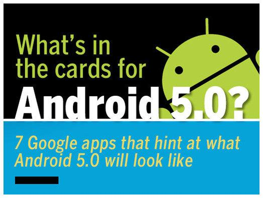 In pictures: What's in the cards for Android 5.0?