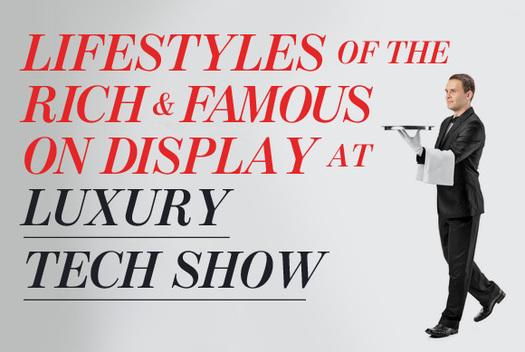 In Pictures: Lifestyles of the rich and famous on display at Luxury Tech Show