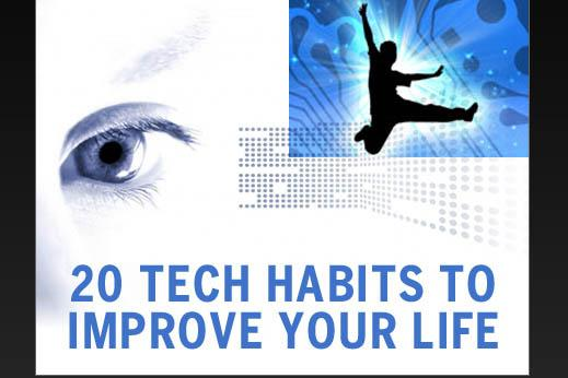 20 tech habits to improve your life
