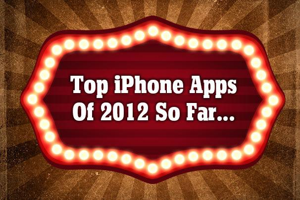 In Pictures: top 15 iPhone apps of 2012 (so far)