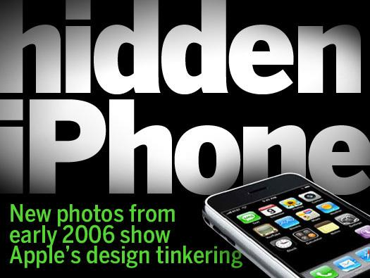 In Pictures: The hidden iPhone - New photos from early 2006 show Apple's design tinkering